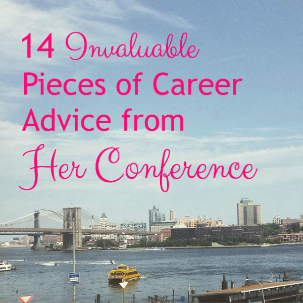 Her Conference Career Advice